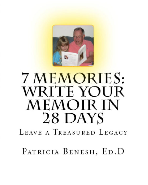 7 Memories: Write Your Memoir in 28 Days